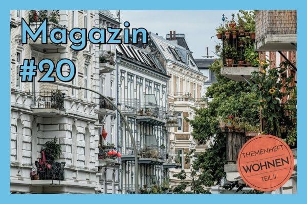 Magazin #20 - Themenheft Wohnen